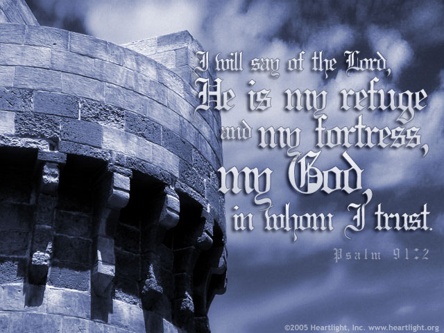 psalm91_2-fortress.jpg